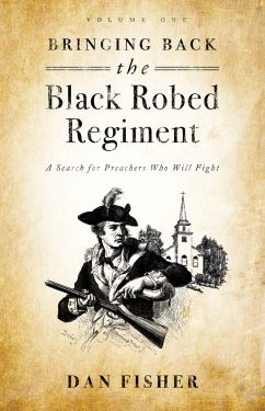 Bringing Back The Black Robed Regiment